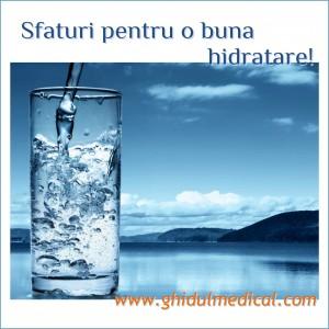 Sfaturi pentru o buna hidratare